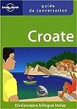 echange, troc Gordana Ivetac, Ivan Ivetac - Guide de conversation Croate