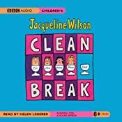 Clean Break | [Jacqueline Wilson]
