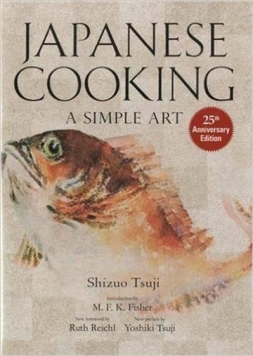 Japanese Cooking: A Simple Art by Shizuo Tsuji, Yoshiki Tsuji