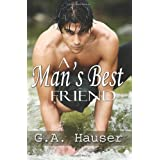A Man's Best Friendby G. A. Hauser