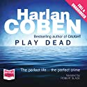 Play Dead (       UNABRIDGED) by Harlan Coben Narrated by Robert Slade