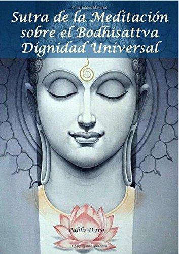 Sutra de la Meditacion sobre el Bodhisattva Dignidad Universal  [Daro, Pablo] (Tapa Blanda)