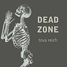 Dead Zone (       UNABRIDGED) by Tova Reich Narrated by Steven Jay Cohen