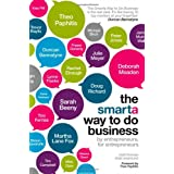 The SMARTA Way to Do Business: By Entrepreneurs, for Entrepreneurs; Your Ultimate Guide to Starting a Businessby Matt Thomas