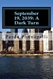 img - for September 19, 2039: A Dark Turn book / textbook / text book