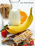Sportern�hrung: Grundlagen | Ern�hrungsstrategien | Leistungsf�rderung