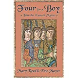 Four For A Boy (John the Lord Chamberlain Mysteries) ~ Mary Reed