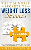 The 7 Mindset Secrets of Weight Loss Success