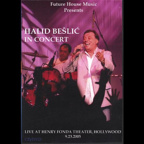 Halid Beslic - Live in Hollywood - Zortam Music