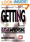 Mel Bay's Getting into Guitar Improvising: A Systematic Approach to Soloing