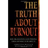 The Truth about Burnoutby Christina Maslach