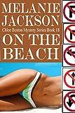On the Beach (Chloe Boston Cozy Mysteries Book 18)