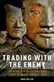 img - for Trading with the Enemy: The Making of US Export Control Policy toward the People's Republic of China book / textbook / text book