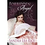Forbidden Angel ~ Sandra Lea Rice