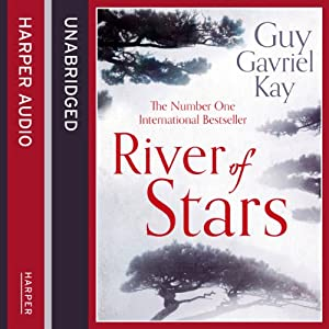 River of Stars: Volume One: Under Heaven, Book 2 | [Guy Gavriel Kay]