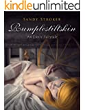 Rumplestiltskin: An Erotic Fairytale (For Adults Only) (Erotic Fairytales Book 4)