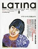 LaTIna (ラティーナ) 2009年 08月号 [雑誌]
