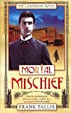 img - for Mortal Mischief book / textbook / text book