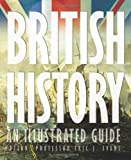 img - for British History: an Illustrated Guide book / textbook / text book