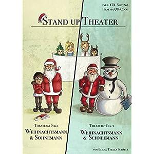 Weihnachtstheaterstücke für die Grundschule: Weihnachtsmann & Schneemann, Weihnachtsmann