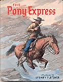 The pony express,