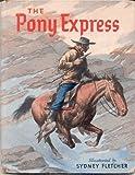 The pony express,