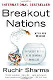 Breakout Nations: In Pursuit of the Next Economic Miracles