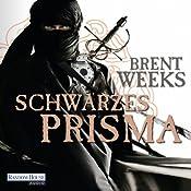 Schwarzes Prisma | [Brent Weeks]