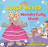 Wonderfully Made (Everyday Zoo) (0310723531) by Meyer, Joyce