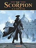 Le Scorpion, tome 10 : Au nom du fils