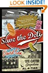 Save the Deli: In Search of Perfect P...