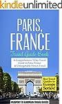 Paris: Paris, France: Travel Guide Bo...