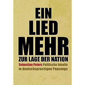 Ein Lied mehr zur Lage der Nation: Politische Inhalte in deutschsprachigen Popsongs