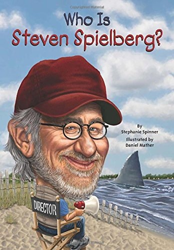 Who Is Steven Spielberg? (Who Was...? (Paperback))