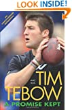 Tim Tebow: A Promise Kept