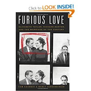 Furious Love: Elizabeth Taylor, Richard Burton, and the Marriage of the Century e-book