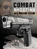 img - for Combat Shooting with Massad Ayoob book / textbook / text book