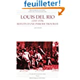 Louis del Rio (1537-1578) : Reflets d'une période troublée