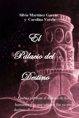 El Palacio del Destino: