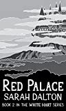 Red Palace (White Hart Book 2)
