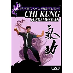 Martial Health:  Chi Kung Fundamentals