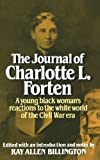 img - for The Journal of Charlotte L. Forten book / textbook / text book