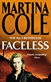 Faceless (0747255423) by Martina Cole