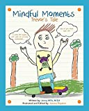 img - for Mindful Moments: Trevor's Tale book / textbook / text book