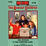 The Mystery in the Computer Game: The Boxcar Children, Book 78 (       UNABRIDGED) by Gertrude Chandler Warner Narrated by Aimee Lilly