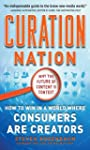 Curation Nation: How to Win in a Worl...