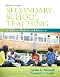 img - for Secondary School Teaching: A Guide to Methods and Resources (with MyEducationLab) (4th Edition) (Pearson Custom Education) book / textbook / text book