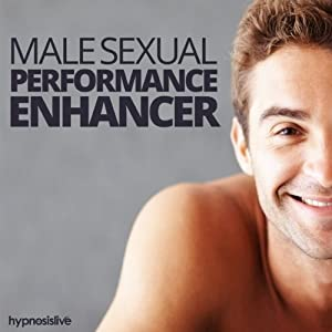 Male Sexual Performance Enhancer Hypnosis Speech