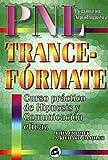 Trance-formate: Curso practico de hipnosis y comunicacion eficaz (Spanish Edition) (8488242050) by John Grinder