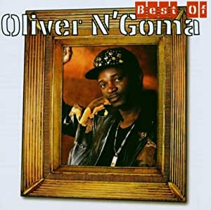 Oliver N'Goma - Best of Oliver N'Goma by N'Goma, Oliver - Amazon.com
